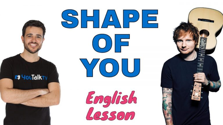 Shape of you by Ed Sheeran - aprender ingles