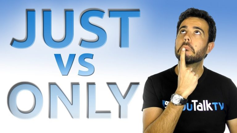 Just and only - ¿los diferencias?